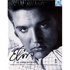 Elvis : Le Livre officiel (Biographie)