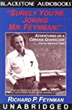 Surely You're Joking Mr. Feynman!: Adventures of a Curious Character
