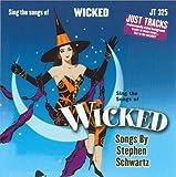Wicked (Songs by Stephen Schwartz) (Backing Track/Karaoke)