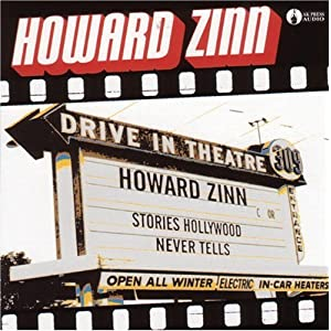 Stories Hollywood Never Tells - Howard Zinn