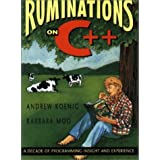 Ruminations on C++: A Decade of Programming Insight and Experience ~ Andrew Koenig