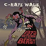 echange, troc C-Rayz Walz - 1975 Return of the Beast