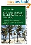 Bem Vindo ao Brasil - Herzlich Willko...