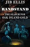 Bandstand: The Search For Oak Island Gold (Vineyard People)