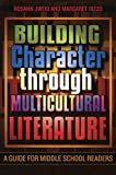 img - for Building Character through Multicultural Literature: A Guide for Middle School Readers book / textbook / text book