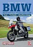 BMW Motorrad-Faszination: Tests - Technik - Kaufberatung