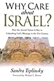 img - for Why Care about Israel?: How the Jewish Nation Is Key to Unleashing God's Blessings in the 21st Century book / textbook / text book