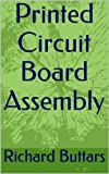 img - for Printed Circuit Board Assembly book / textbook / text book