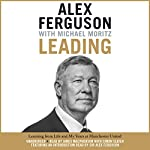 Leading: Learning from Life and My Years at Manchester United | Alex Ferguson,Michael Moritz