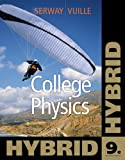 img - for College Physics, Hybrid (with Enhanced WebAssign Homework and eBook LOE Printed Access Card for Multi Term Math and Science) book / textbook / text book