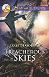 Treacherous Skies (Love Inspired Suspense)