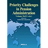 Priority Challenges in Pension Administration Volume 2(of 3 vols.)