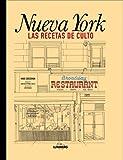 Nueva York. Recetas De Culto (Gastronomía)