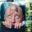 Horst Evers erklärt die Welt Hörbuch von Horst Evers Gesprochen von: Horst Evers