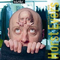 Horst Evers erklärt die Welt Hörbuch