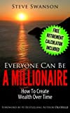 img - for Everyone Can Be A Millionaire...How To Create Wealth Over Time (Beginner's Guide to Financial Planning Book 1) book / textbook / text book