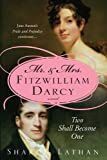 Mr. &amp; Mrs. Fitzwilliam Darcy