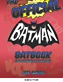 The Official Batman Batbook: The Revised Bat Edition