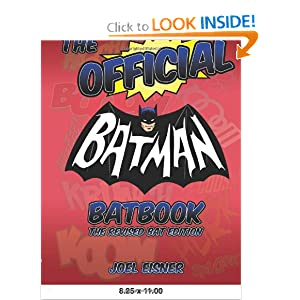 The Official Batman Batbook: The Revised Bat Edition by Joel Eisner