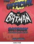 The Official Batman Batbook: The Revi...