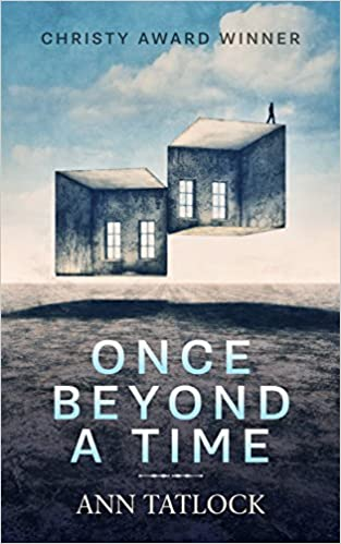 Once Beyond a Time - A troubled family, missing child, and a