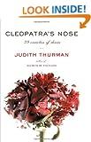 Cleopatra's Nose: 39 Varieties of Desire