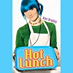Hot Lunch | Alex Bradley