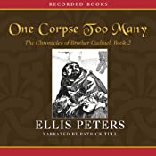 One Corpse Too Many: The Second Chronicle of Brother Cadfael | Ellis Peters