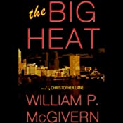 The Big Heat | [William P. McGivern]
