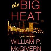 The Big Heat | [William P. McGivern]