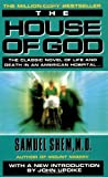 The House of God: The Classic Novel of Life and Death in an American Hospital by Samuel Shem, M.D. [MassMarket(1980/12/15)]