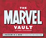 The Marvel Vault: A Museum-In-A-Book...