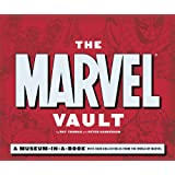 The Marvel Vault: A Museum-in-a-book with Rare Collectibles from the World of Marvelby Roy Thomas