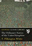 img - for The Ordnance Survey of the United Kingdom book / textbook / text book