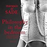 Philosophy in the Bedroom | Marquis de Sade