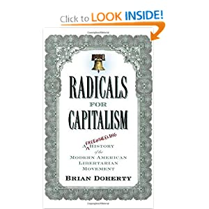 Radicals for Capitalism