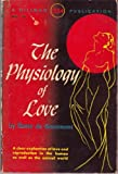 img - for The physiology of love book / textbook / text book