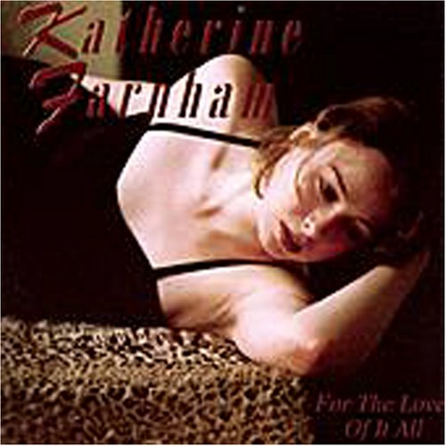 Album For the Love of It All by Katherine Farnham