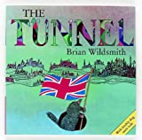 The Tunnel (French Edition) (0192722883) by Wildsmith, Brian