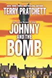 Johnny and the Bomb (Johnny Maxwell Trilogy, 3.) (0060541911) by Pratchett, Terry