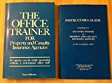 The Office Trainer for Property & Casualty Insurance Agencies