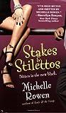 Stakes & Stilettos (Immortality Bites)