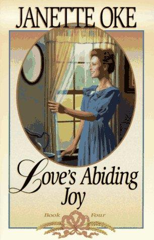 Love's Abiding Joy (Love Comes Softly, Book 4), JANETTE OKE