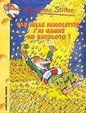 Geronimo Stilton, Tome 15 : Par Mille mimolettes, j'ai gagné au ratoloto !