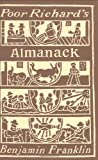 Poor Richard's Almanack (0880889187) by Benjamin Franklin