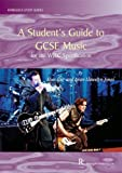 Student's Guide to Gcse Music