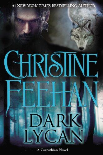 Dark Lycan (Carpathian) by Christine Feehan