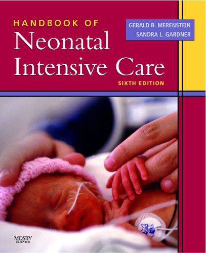 Handbook Of Neonatal Intensive Care, 6E