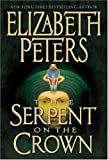 The Serpent on the Crown (Amelia Peabody Mysteries) (0060591781) by Peters, Elizabeth