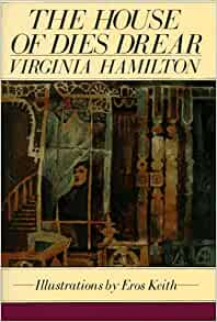 house of dies drear Buy a cheap copy of the house of dies drear book by virginia hamilton a huge, old house with secret tunnels, a cantankerous caretaker, and buried treasure is a dream-come-true for 13-year-old thomas.